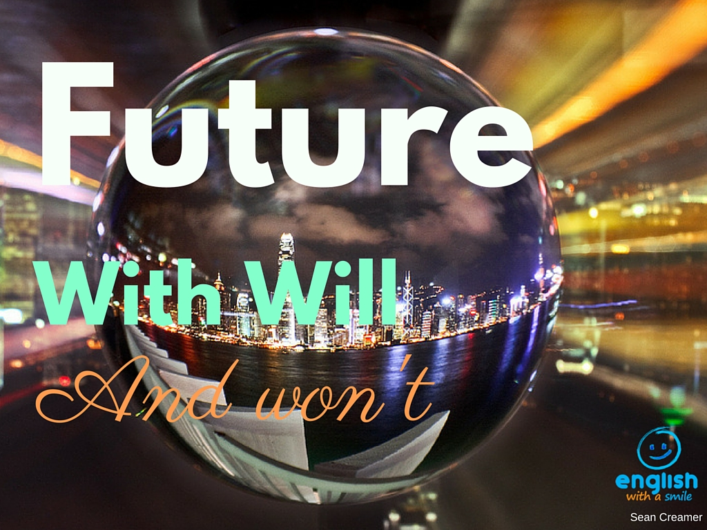 Future Tense: Will for Predictions – English with a Smile
